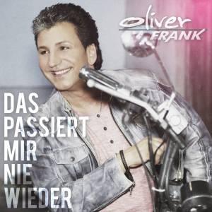 Oliver Frank - Das passiert mir nie wieder