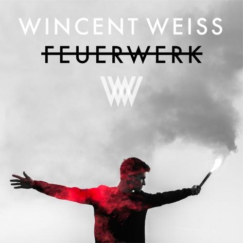 Wincent Weiss - Feuerwerk