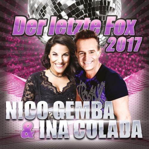 Nico Gemba & Ina Colada - Der letzte Fox 2017