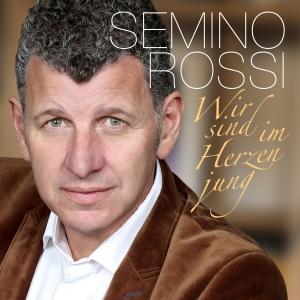 Semino Rossi - Wir sind im Herzen jung