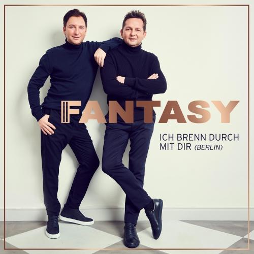 Fantasy - Ich brenn durch mit dir (Berlin)
