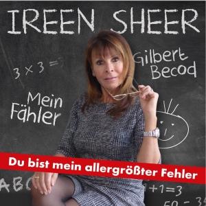 Ireen Sheer - Du bist mein allergrößter Fehler