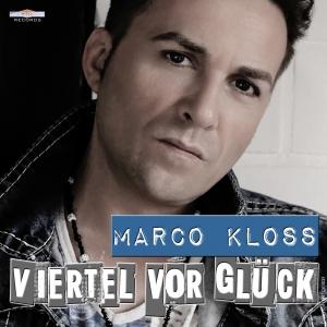 Marco Kloss - Viertel vor Glück