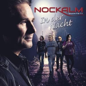Nockalm Quintett - In der Nacht