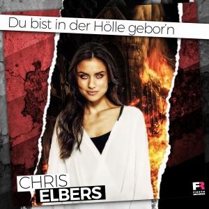 Chris Elbers - Du bist in der Hölle gebor´n