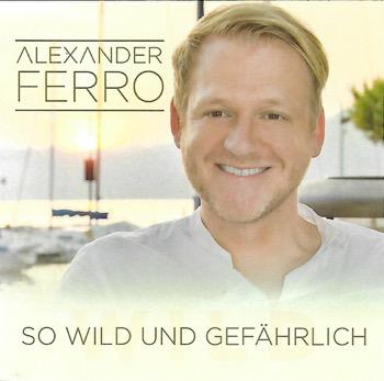 Alexander Ferro - So wild und gefährlich