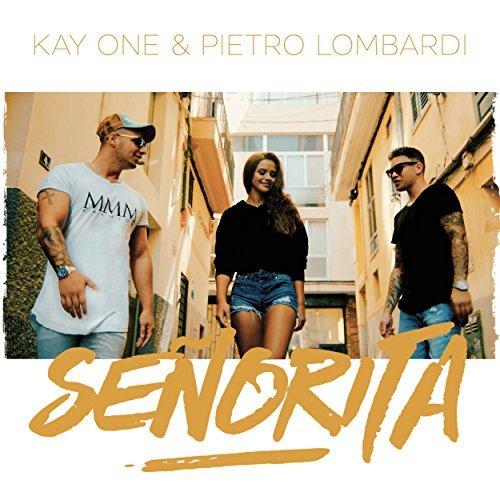 Kay One & Pietro Lombardi - Senorita