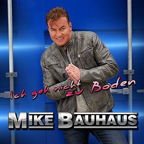 Mike Bauhaus - Ich geh nicht zu Boden