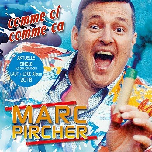 Marc Pircher - Comme ci, Comme ca