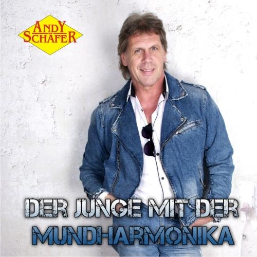 Andy Schäfer - Der Junge mit der Mundharmonika