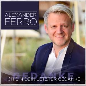 Alexander Ferro - Ich bin Dein letzter Gedanke