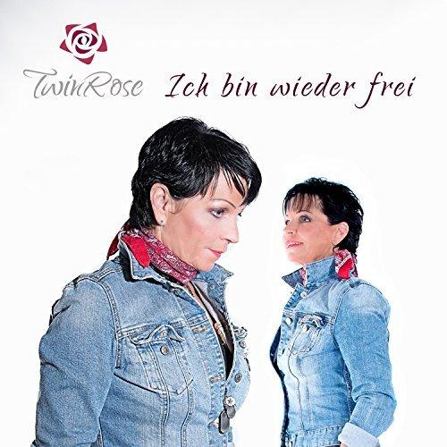 Twinrose - Ich bin wieder frei