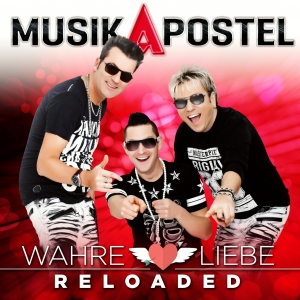 MusikApostel - Wahre Liebe (Reloaded)