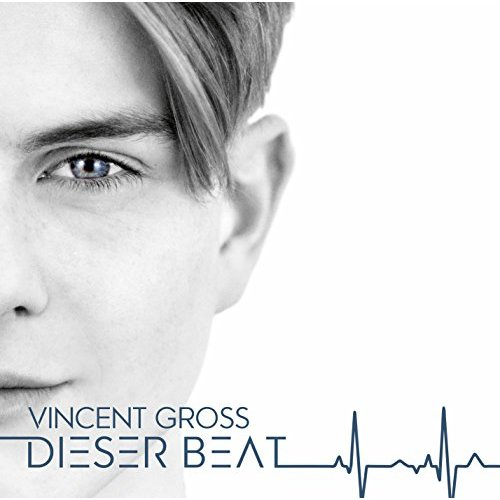 Vincent Gross - Dieser Beat