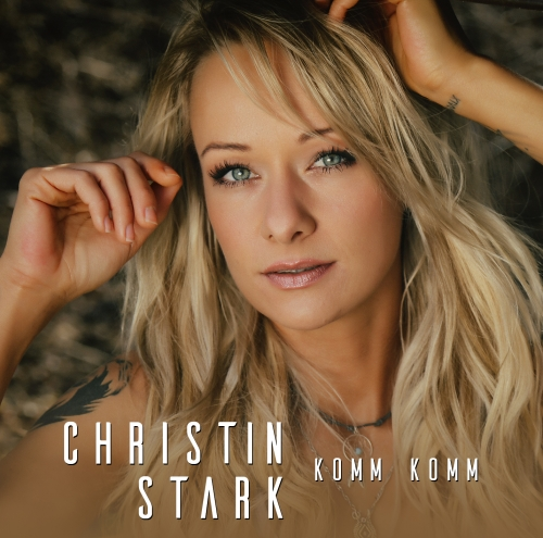 Christin Stark - Komm komm