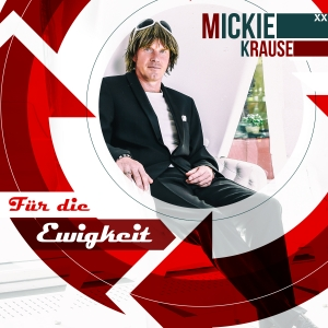 Mickie Krause - Für die Ewigkeit