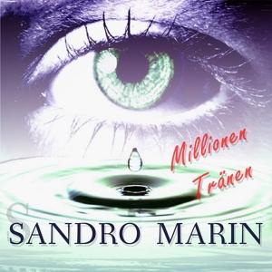 Sandro Marin - Millionen Tränen