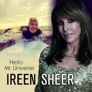 Ireen Sheer - Hello Mr. Universe
