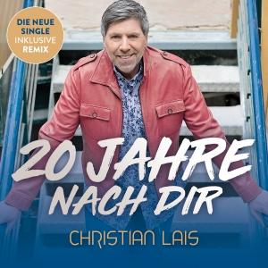 Christian Lais - 20 Jahre nach dir