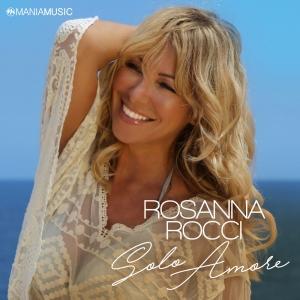 Rosanna Rocci - Solo Amore