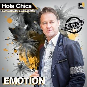 Emotion - Hola Chica