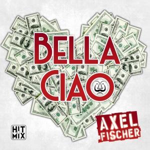 Axel Fischer - Bella Ciao