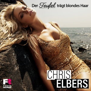 Chris Elbers - Der Teufel trägt blondes Haar