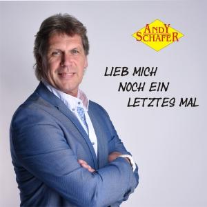 Andy Schäfer - Lieb mich noch ein letztes Mal
