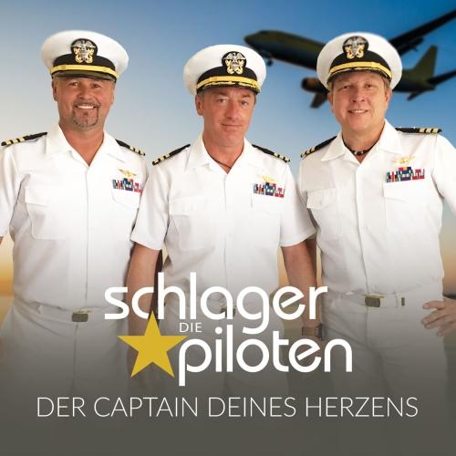 Die Schlagerpiloten  - Der Captain deines Herzens