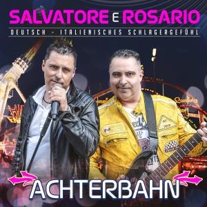 Salvatore e Rosario - Achterbahn