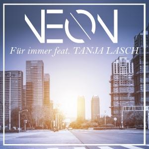 Neon feat. Tanja Lasch - Für immer