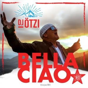 DJ Ötzi - Bella Ciao (Silverjam RMX)
