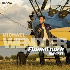 Michael Wendler - Einmal noch