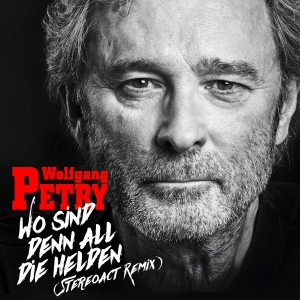 Wolfgang Petry - Wo sind denn all die Helden