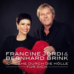 Francine Jordi & Bernhard Brink - Ich gehe durch die Hölle für dich