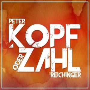 Peter Reichinger - Kopf oder Zahl