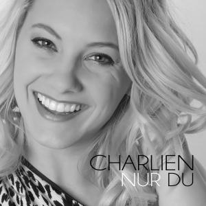 Charlien - Nur Du