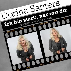 Dorina Santers - Ich bin stark nur mit Dir