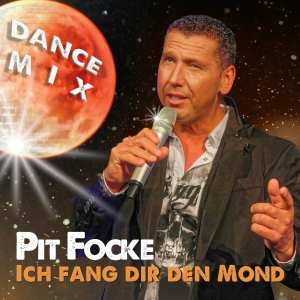 Pit Focke - Ich fang dir den Mond