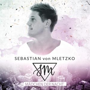 Sebastian von Mletzko - Mädchen der Nacht