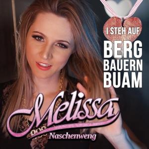 Melissa Naschenweng - I steh auf Bergbauernbuam