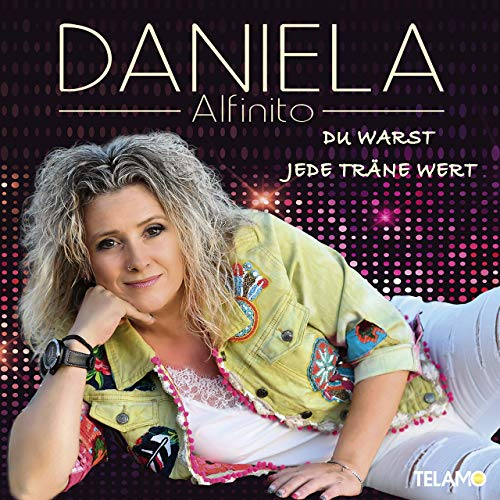 Daniela Alfinito - Dann zieh ich wieder meine Blue Jeans an