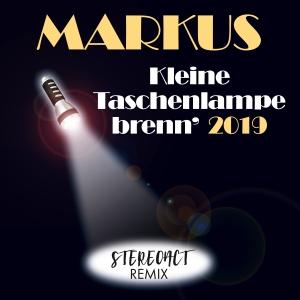 Markus - Kleine Taschenlampe brenn 2019 (Stereoact Remix)