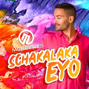 Menderes - Schakalaka Eyo