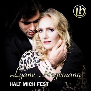 Lyane Hegemann - Halt mich fest