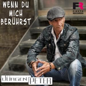 Jürgen Peter - Wenn du mich berührst