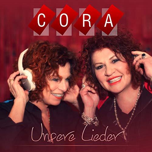 Cora - Unsere Lieder