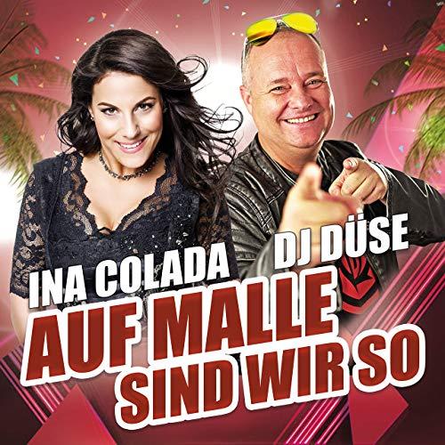 Ina Colada & DJ Düse - Auf Malle sind wir so
