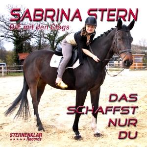Sabrina Stern - Das schaffst nur Du