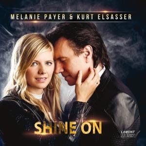 Melanie Payer & Kurt Elsasser - Shine on